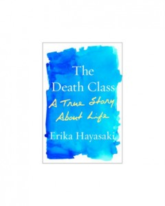 "Interview with Erika Hayasaki, author of ""The Death Class"""